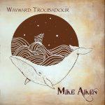 Wayward Troubadour Cover
